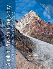 Applied Physical Geography 8th Edition 9780321732149 0321732146