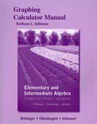 Graphing Calculator Manual for Elementary and Intermediate Algebra 4th edition 9780321737267 0321737261