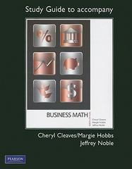 Study Guide for Business Mathematics Complete and Brief Editions 9th Edition 9780132111737 013211173X