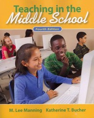 Teaching In the Middle School 4th edition 9780132487351 0132487357