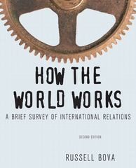 How the World Works 2nd edition 9780205082407 0205082408