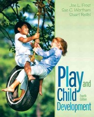 Play and Child Development 4th Edition 9780132999762 0132999765