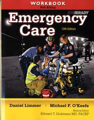 Workbook for Emergency Care 12th Edition 9780132375344 0132375346