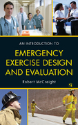 An Introduction to Emergency Exercise Design and Evaluation 1st Edition 9781605907604 160590760X