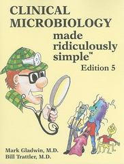 Clinical Microbiology Made Ridiculously Simple 5th edition 9781935660033 1935660039