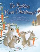 Do Rabbits Have Christmas? 0 9780312603892 0312603894