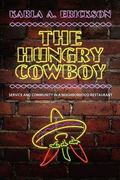 The Hungry Cowboy 1st Edition 9781617030512 1617030511