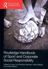 Routledge Handbook of Sport and Corporate Social Responsibility 1st Edition 9781135011734 1135011737