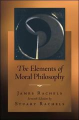 The Elements of Moral Philosophy 7th edition 9780078038242 0078038243