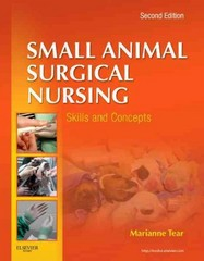 Small Animal Surgical Nursing 2nd Edition 9780323077354 0323077358