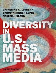 Diversity in U.S. Mass Media 1st edition 9781405187923 1405187921