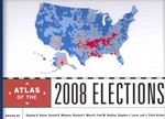 Atlas of the 2008 Elections 0 9780742567955 0742567958