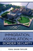 Immigration, Assimilation, and Border Security 1st Edition 9781605907208 1605907200