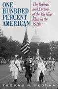 One Hundred Percent American 1st Edition 9781566637114 1566637112