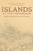 Islands at the Crossroads 0 9780817356552 081735655X