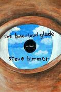 The Bee-Loud Glade 0 9780984510580 0984510583