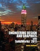 Engineering Design Graphics with Solidworks 2011 1st Edition 9780132740500 0132740508