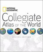 National Geographic Collegiate Atlas of the World, Second Edition 2nd Edition 9781426208393 1426208391