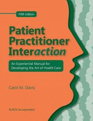 Patient Practitioner Interaction 5th Edition 9781556429941 1556429940