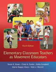 Elementary Classroom Teachers as Movement Educators 4th edition 9780077433291 0077433297