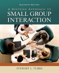 A Systems Approach to Small Group Interaction 11th Edition 9780073534329 0073534323