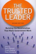 The Trusted Leader: Building the Relationships that Make Government Work 2nd Edition 9781608712762 1608712761