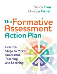 The Formative Assessment Action Plan: Practical Steps to More Successful Teaching and Learning 1st Edition 9781416611691 141661169X