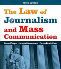The Law of Journalism and Mass Communication 3rd Edition 9781608716692 1608716694