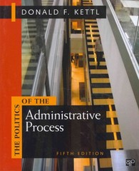 The Politics of the Administrative Process 5th edition 9781608716883 1608716880