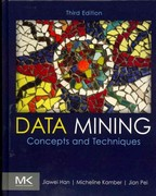 Data Mining: Concepts and Techniques 3rd Edition 9780123814791 0123814790