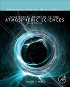 Statistical Methods in the Atmospheric Sciences 3rd Edition 9780123850225 0123850223