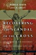 Recovering the Scandal of the Cross 2nd Edition 9780830839315 0830839313