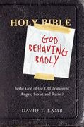 God Behaving Badly 1st Edition 9780830838264 0830838260