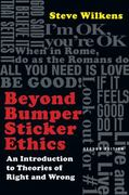 Beyond Bumper Sticker Ethics 2nd Edition 9780830869077 0830869077