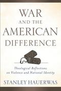 War and the American Difference 1st Edition 9780801039294 0801039290