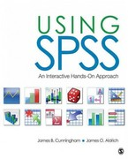 Using IBM SPSS Statistics 1st Edition 9781483383569 1483383563