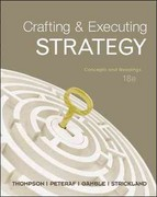 Loose-Leaf Crafting & Executing Strategy: Concepts and Readings 18th edition 9780077462888 0077462882