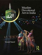 Muslim Devotional Art in India 1st edition 9780415678384 0415678382