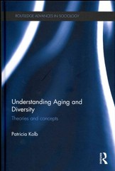Understanding Aging and Diversity 1st Edition 9781317576471 1317576470