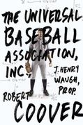 The Universal Baseball Association 1st Edition 9781590203118 1590203119