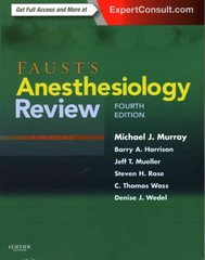 Faust's Anesthesiology Review 4th Edition 9781437713695 1437713696