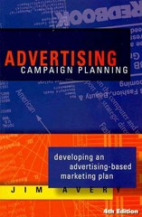 Advertising Campaign Planning 4th Edition 9781887229418 1887229418