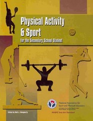 Physical Activity and Sport for the Secondary School Student 6th Edition 9780883149355 0883149354