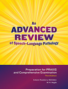 An Advanced Review of Speech-Language Pathology 3rd edition 9781416404859 1416404856
