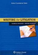 Writing for Litigation 1st Edition 9781454802730 1454802731