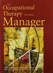 The Occupational Therapy Manager 5th Edition 9781569002735 1569002738