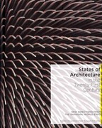 States of Architecture in the Twenty-First Century 0 9788499363134 849936313X