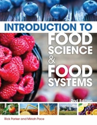 Introduction to Food Science and Food Systems 2nd Edition 9781435489394 143548939X