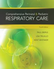Comprehensive Perinatal & Pediatric Respiratory Care 4th Edition 9781439059432 1439059438
