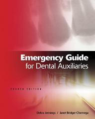 Emergency Guide for Dental Auxiliaries 4th edition 9781111138608 1111138605